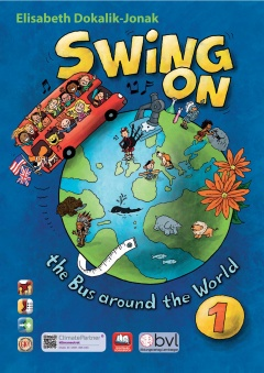 SWING ON the bus around the world 1 - Schulbuch mit CD-ROM