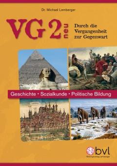 VG 2 - Durch die Vergangenheit zur Gegenwart