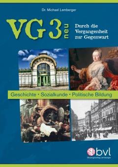 VG 3 - Durch die Vergangenheit zur Gegenwart