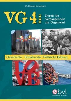 VG 4 - Durch die Vergangenheit zur Gegenwart